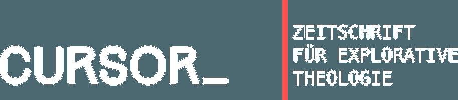 Cursor_ Zeitschrift für explorative Theologie