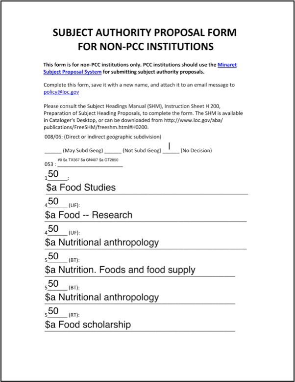 <p>First page of the Subject Authority Proposal Form for Non-PCC Institutions filled out to apply for Food Studies to be a new LOC subject heading.</p>