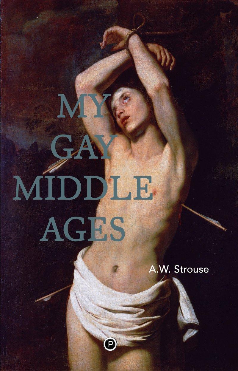 "<p><a href=""https://punctumbooks.com/titles/my-gay-middle-ages/"">My Gay Middle Ages by A.W. Strouse</a></p>"