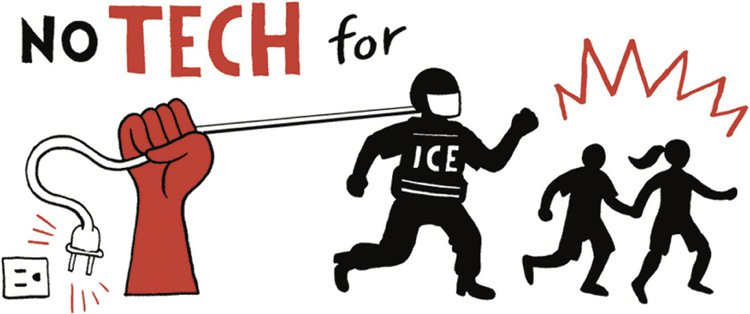<p><strong>Figure 6.1  </strong><em>No Tech for ICE</em>, from the #TechWontBuildIt campaign.</p>