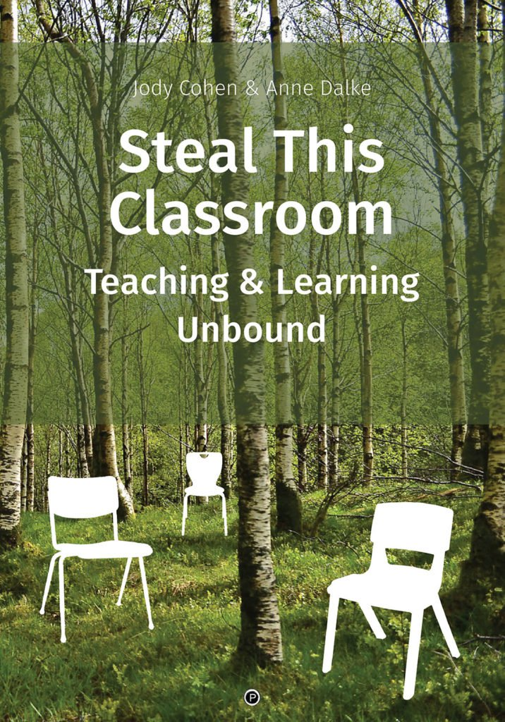 """<p class=""""""""><strong><a href=""""https://punctumbooks.com/titles/steal-this-classroom-teaching-and-learning-unbound/"""">Steal This Classroom: Teaching and Learning Unbound</a></strong></p><p>by&nbsp;<a href=""""https://punctumbooks.com/people/jody-cohen/"""">Jody Cohen</a>&nbsp;and&nbsp;<a href=""""https://punctumbooks.com/people/anne-dalke/"""">Anne Dalke</a></p>"""