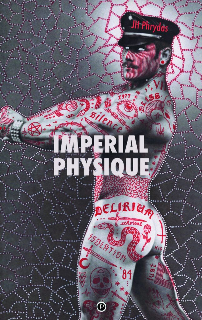 "<p class=""""><strong><a href=""https://punctumbooks.com/titles/imperial-physique/"">Imperial Physique</a></strong></p><p class="""">by&nbsp;<a href=""https://punctumbooks.com/people/jh-phrydas/"">JH Phrydas</a></p>"
